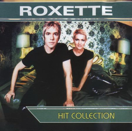 Roxette - Hit Collection [2000] MP3