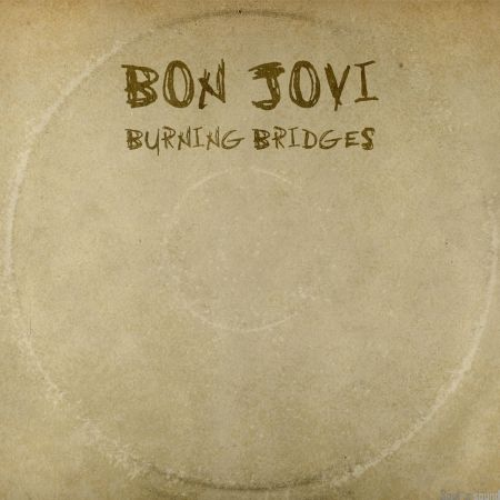 Bon Jovi - Burning Bridges (Japanese Edition) [2015] MP3
