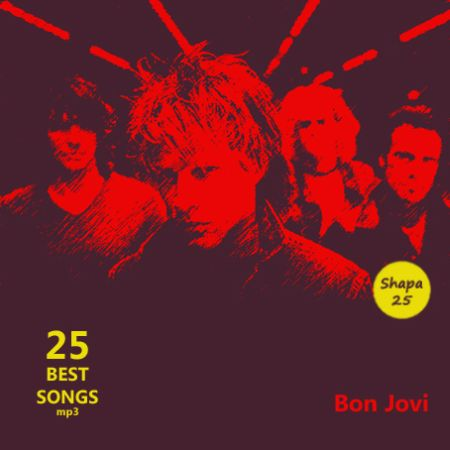 Bon Jovi & Solo Projects - 25 Best Songs [2015] MP3