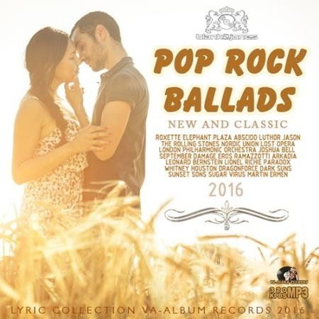 Pop Rock Ballads - New And Classic [2016] MP3