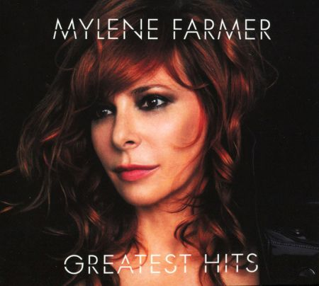 Mylene Farmer - Greatest Hits [2008] MP3