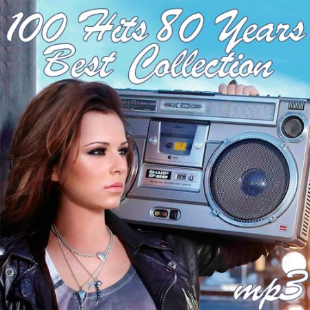 100 Hits 80 Years (Best Collection) [2017]