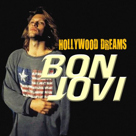 Bon Jovi - Hollywood Dreams [2018]