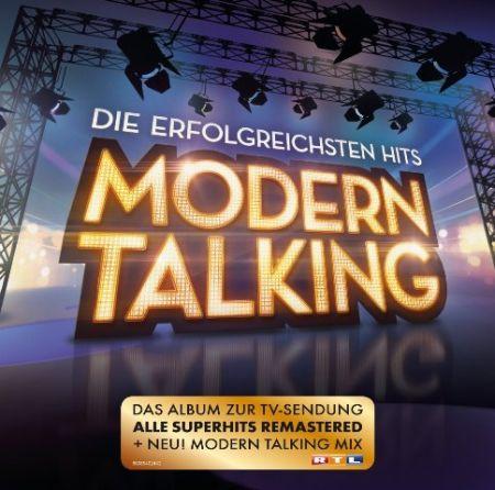 Modern Talking - Die Erfolgreichsten Hits (Remastered) [2016]