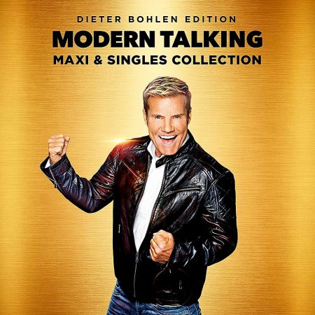 Modern Talking - Maxi And Singles Collection (2019) MP3