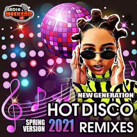 Hot Disco Remixes [2021]