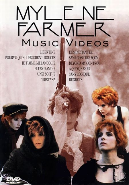 Mylene Farmer - Music Videos [1997]